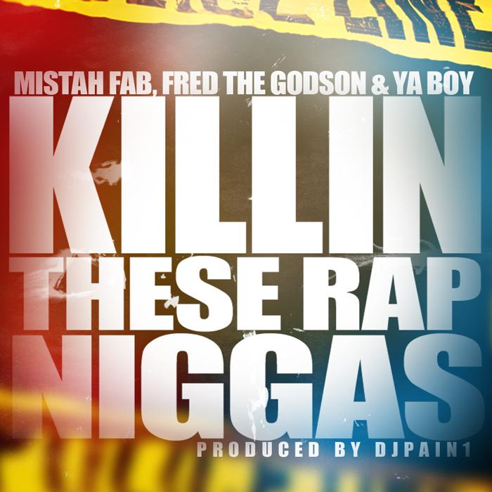 killin-these-rap-niggas