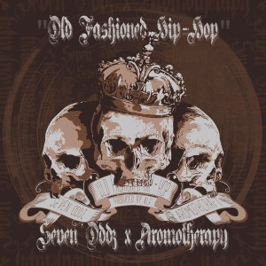 7oddz - Old Fashioned Hip Hop Front Cover