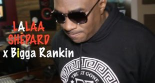 (New Video)-@LalaaShep Interviews @BiggaRankin00 On Morals In Hip Hop #RealTalk