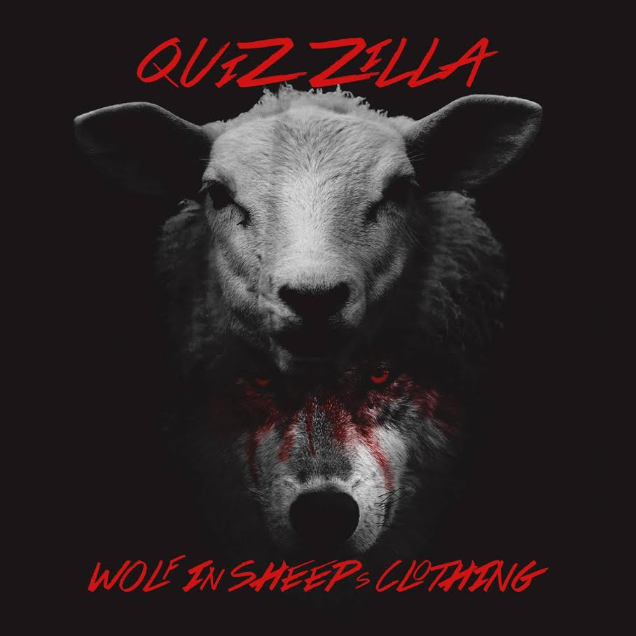 New Audio At Quizzilla Wolf In Sheeps Clothing Prod By