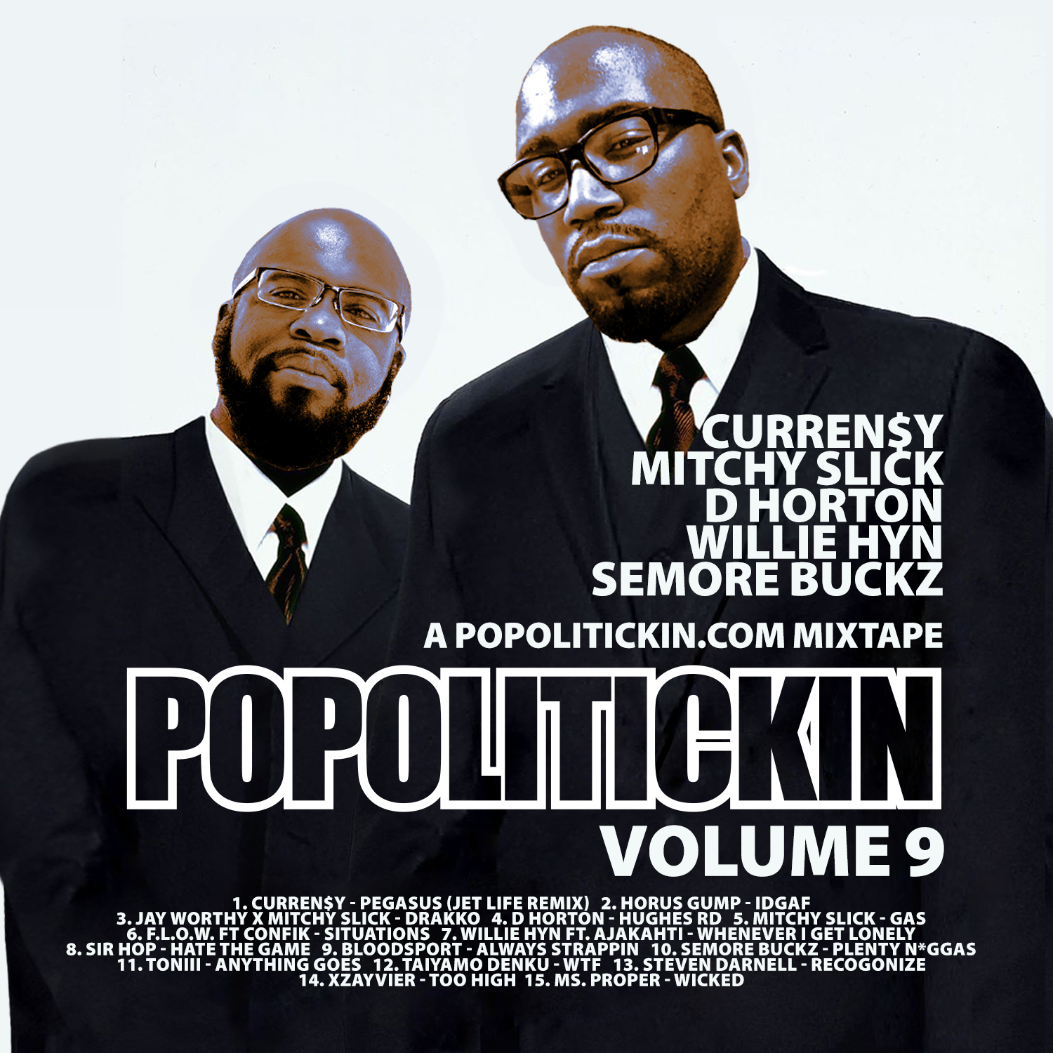 PoPoltiickin The Mixtape Volume 9